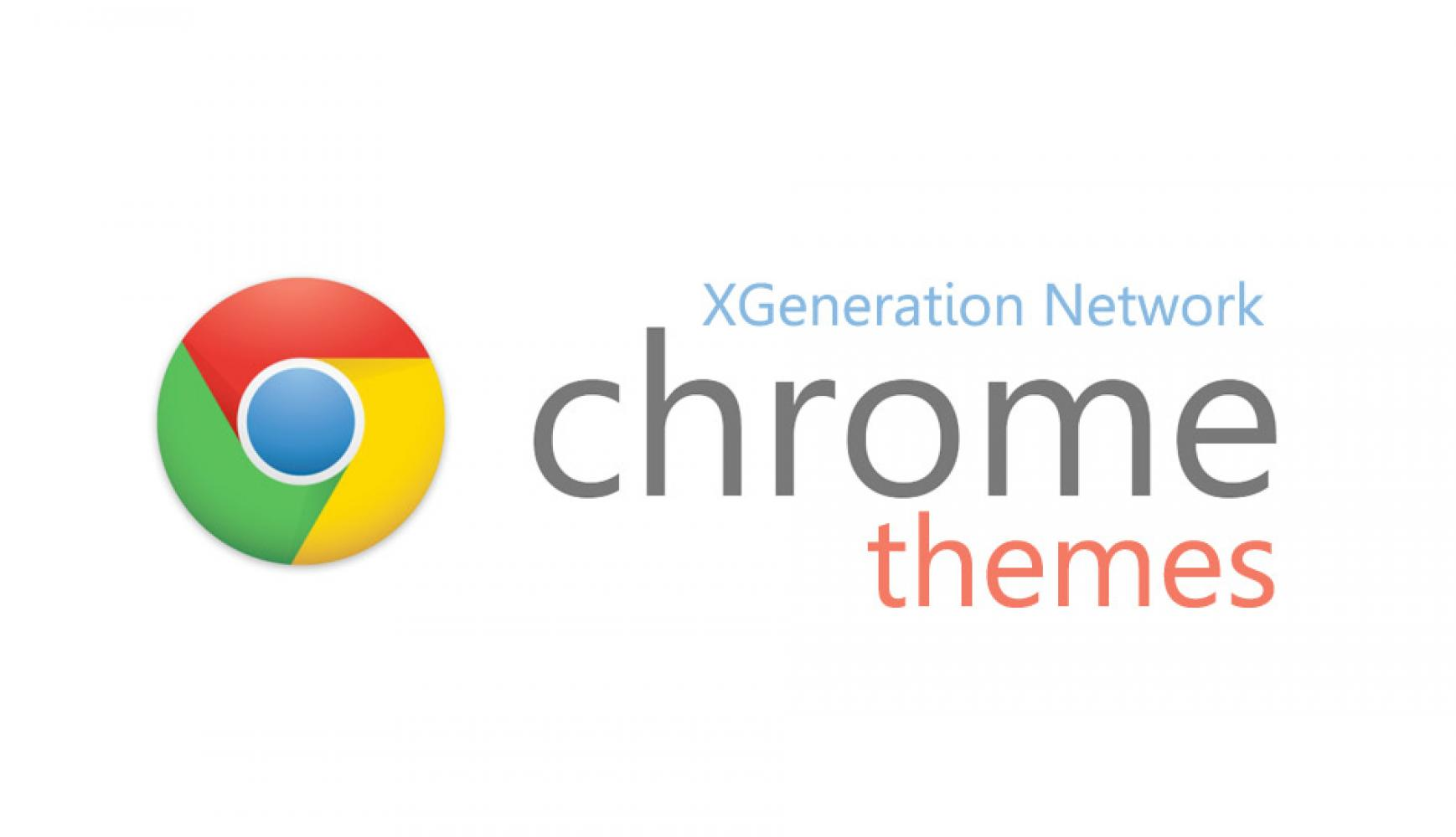 XGeneration Network Google Chrome Themes